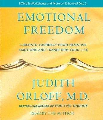 Emotional Freedom by Judith Orloff