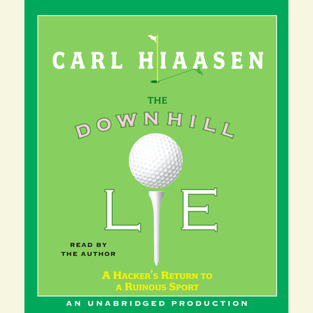 The Downhill Lie by