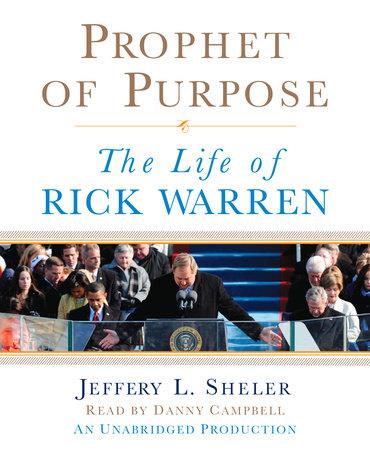 Prophet of Purpose by Jeffery L. Sheler
