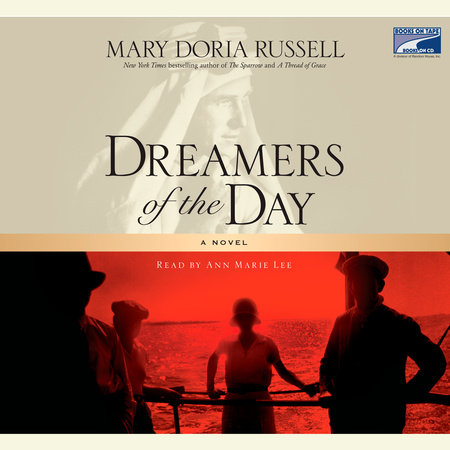 Dreamers of the Day by Mary Doria Russell