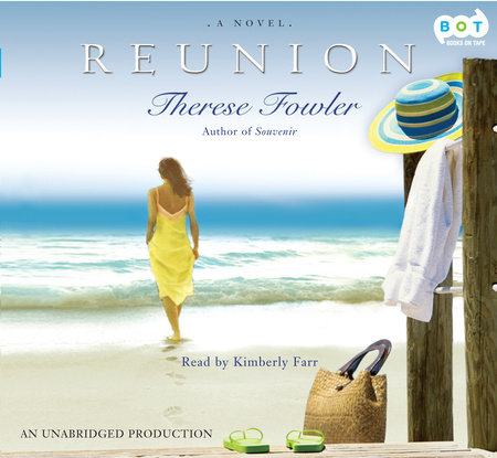 Reunion by Therese Fowler