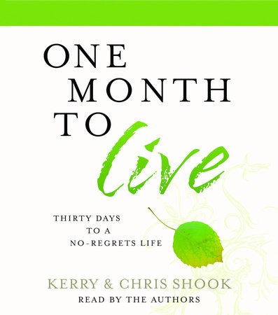 One Month to Live by Kerry Shook and Chris Shook