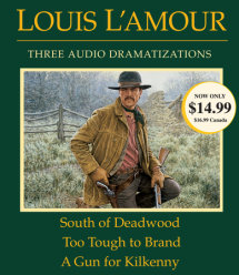 South of Deadwood / Too Tough to Brand / A Gun for Kilkenny Cover