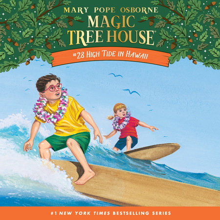 Magic Tree House #28: High Tide in Hawaii by
