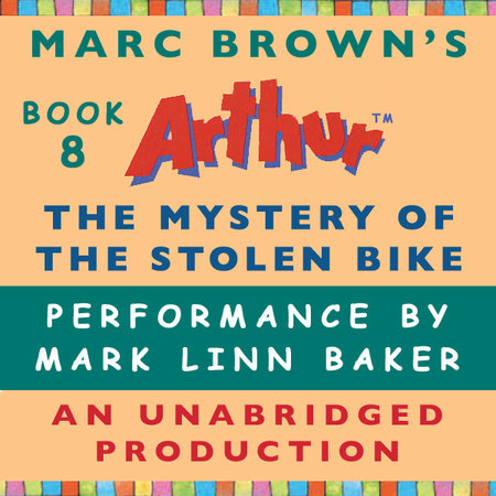 The Mystery of the Stolen Bike by Marc Brown