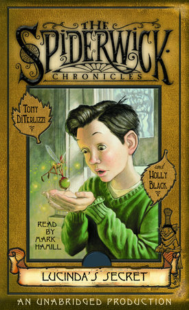 Lucinda's Secret: The Spiderwick Chronicles, Book 3 by Tony DiTerlizzi and Holly Black