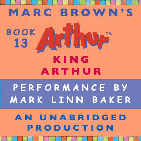 King Arthur by Marc Brown
