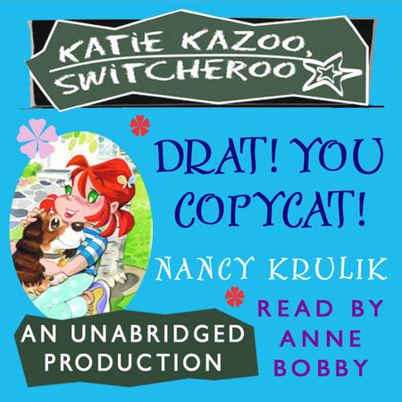 Katie Kazoo, Switcheroo #7: Drat, You Copycat! by