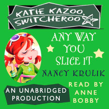 Katie Kazoo, Switcheroo #9: Any Way You Slice It Cover