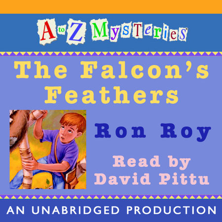 A to Z Mysteries: The Falcon's Feathers by