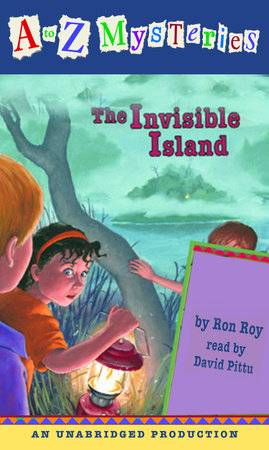 A to Z Mysteries: The Invisible Island by