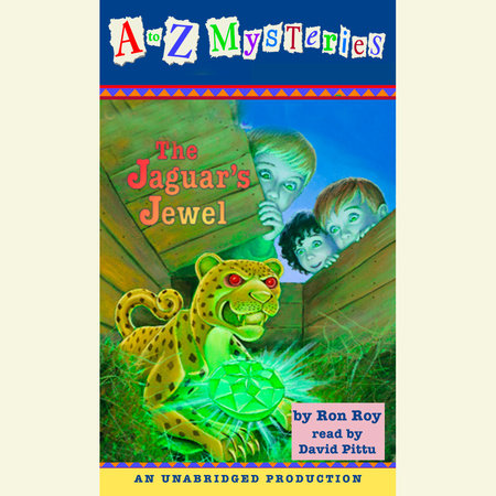 A to Z Mysteries: The Jaguar's Jewel by