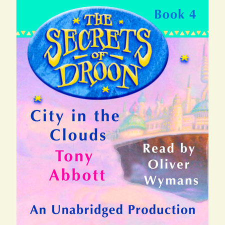 The Secrets of Droon #4: City In the Clouds by