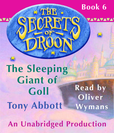 The Secrets of Droon #6: The Sleeping Giant of Goll by