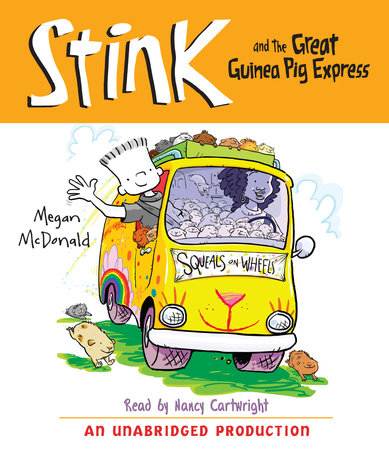 Stink and the Great Guinea Pig Express (Book #4) by