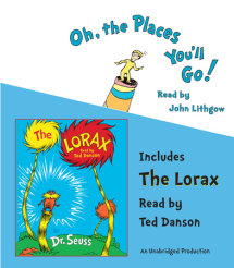 Oh, the Places You'll Go! and The Lorax Cover