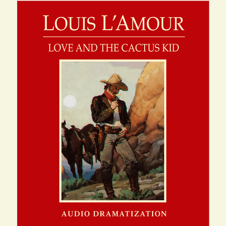 Love and the Cactus Kid by