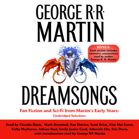 Dreamsongs by George R. R. Martin