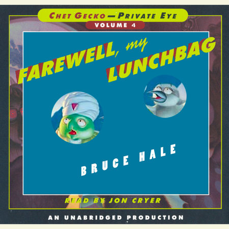 Chet Gecko, Private Eye: Book 4 - Farewell, My Lunchbag by