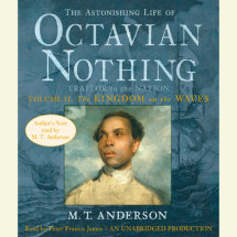 The Astonishing Life of Octavian Nothing, Traitor to the Nation, Volume 2: The Kingdom on the Waves Cover