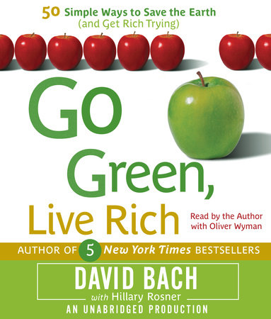 Go Green, Live Rich by Hillary Rosner and David Bach