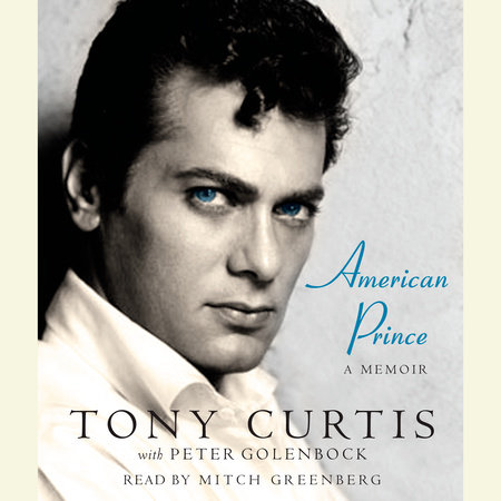 American Prince by Peter Golenbock and Tony Curtis