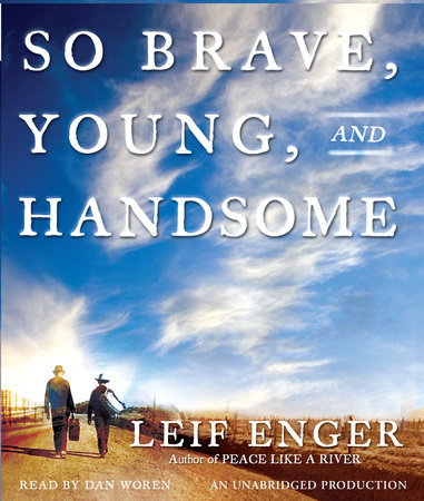So Brave, Young and Handsome by