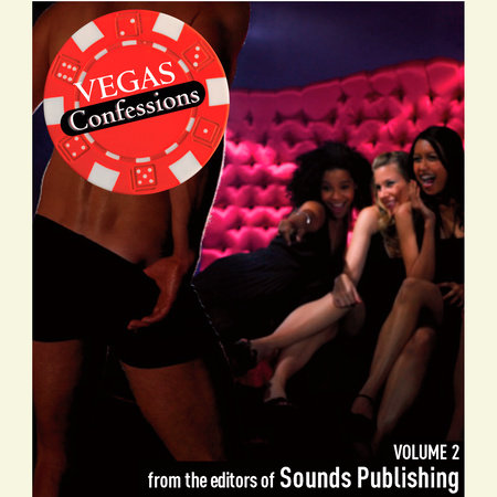 Vegas Confessions 2 by Editors of Sounds Publishing