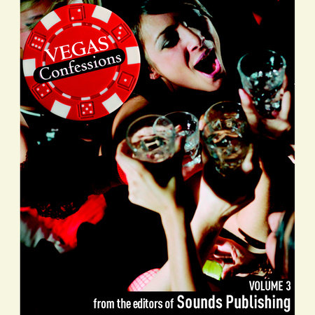 Vegas Confessions 3 by Editors of Sounds Publishing