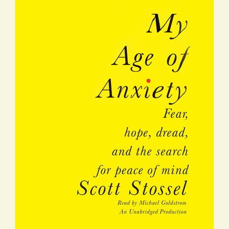My Age of Anxiety by