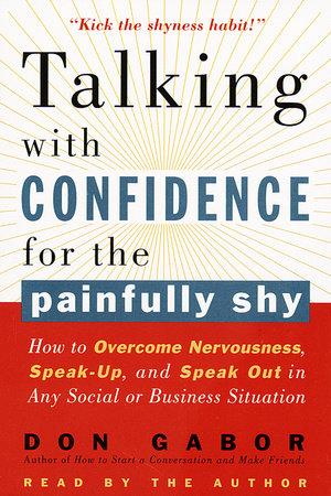 Talking with Confidence for the Painfully Shy by