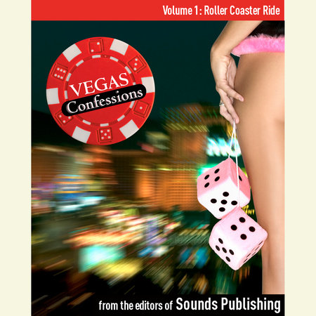 Vegas Confessions 1: Roller Coaster Ride by Editors of Sounds Publishing