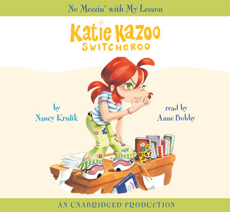 Katie Kazoo, Switcheroo #11: No Messin' With My Lesson by