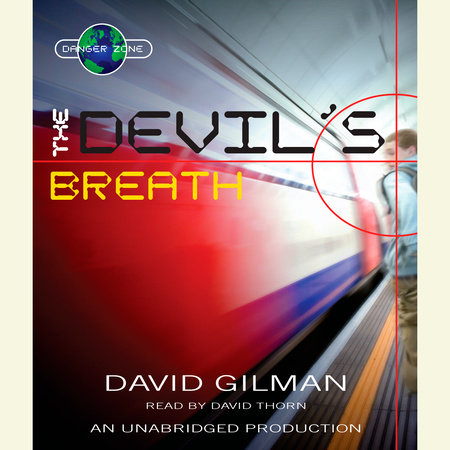 The Devil's Breath by David Gilman