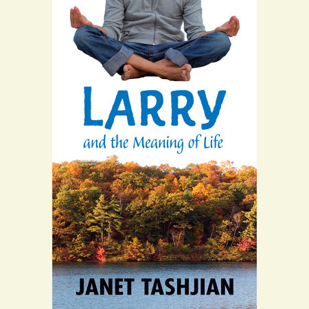 Larry and the Meaning of Life by