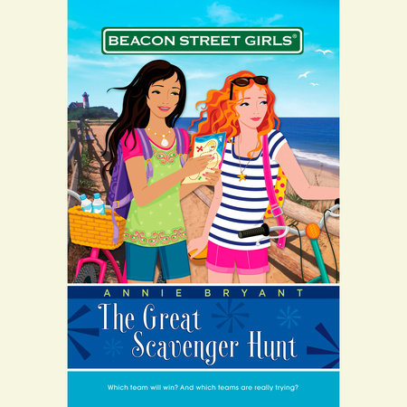 Beacon Street Girls #15: Great Scavenger Hunt by