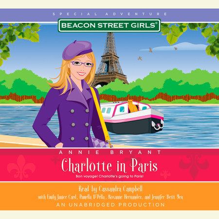 Beacon Street Girls Special Adventure: Charlotte in Paris by Annie Bryant