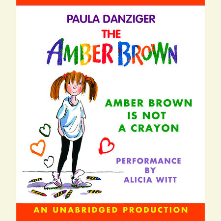 Amber Brown Is Not a Crayon by