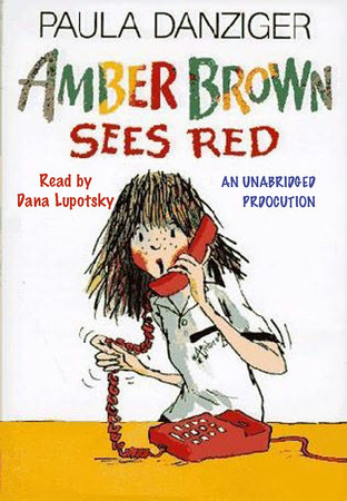 Amber Brown Sees Red by Paula Danziger