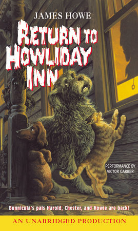 Bunnicula: Return to Howliday Inn by James Howe
