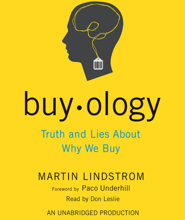 Buyology by Martin Lindstrom