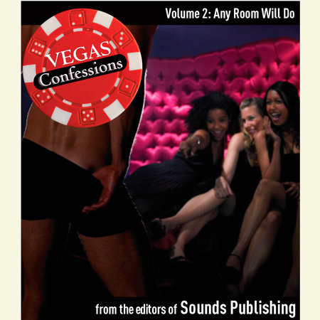 Vegas Confessions 2: Any Room Will Do by Editors of Sounds Publishing