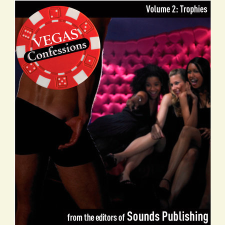 Vegas Confessions 2: Trophies by Editors of Sounds Publishing