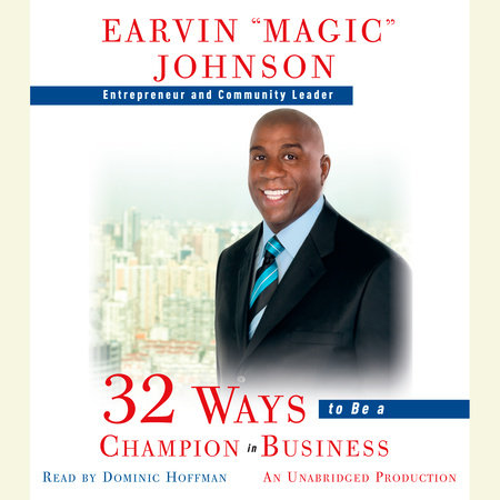 32 Ways to Be a Champion in Business by