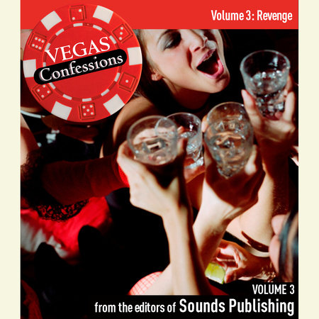 Vegas Confessions 3: Revenge by Editors of Sounds Publishing
