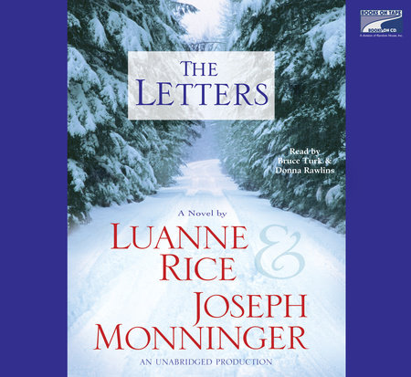 The Letters by Joseph Monninger and Luanne Rice