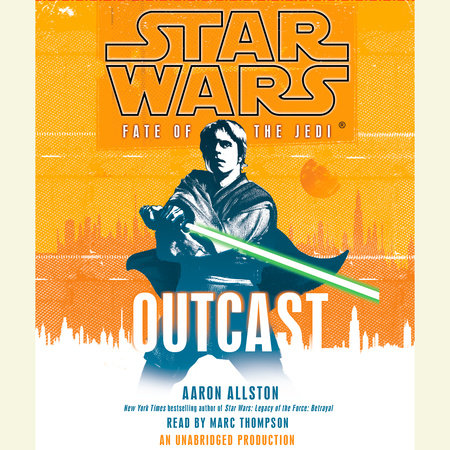 Star Wars: Fate of the Jedi: Outcast by Aaron Allston