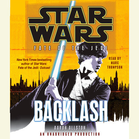 Backlash: Star Wars (Fate of the Jedi) by