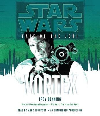 Vortex: Star Wars (Fate of the Jedi) by