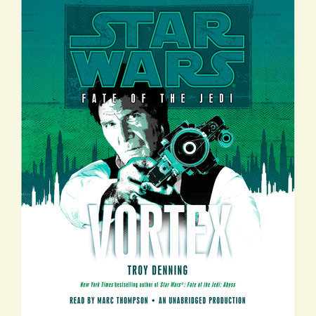 Vortex: Star Wars (Fate of the Jedi) by